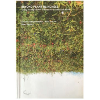 Beyond Plant Blindness